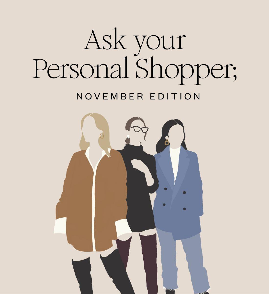 Pregunta a tu Personal Shopper Edición noviembre